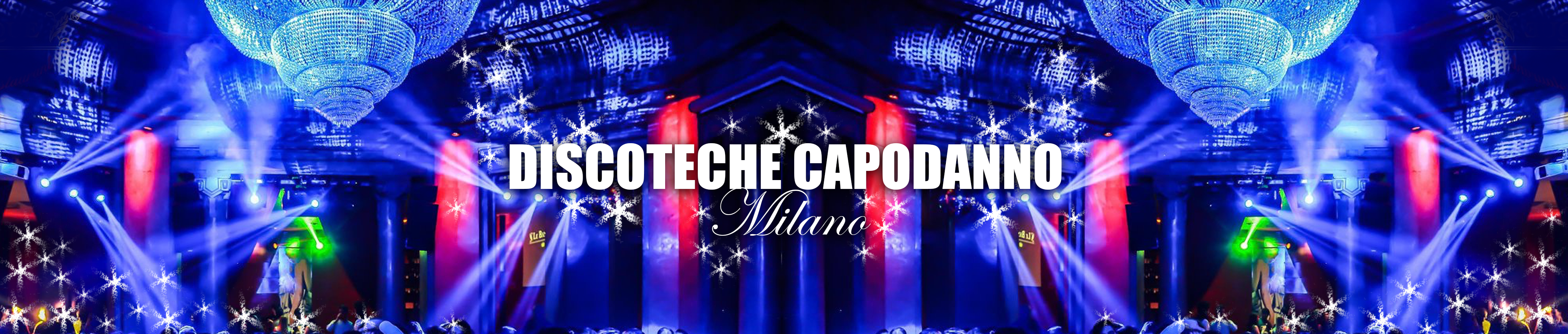 Discoteche Capodanno Milano